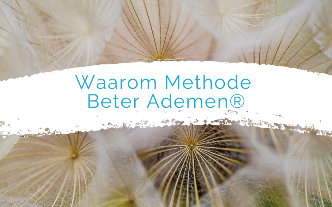 Waarom de Methode Beter ademen®?